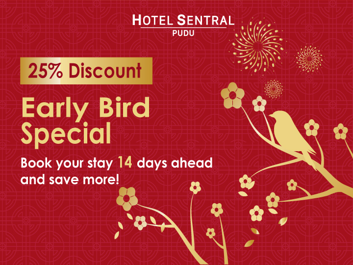 Hotel Sentral Pudu Early Bird Promotion