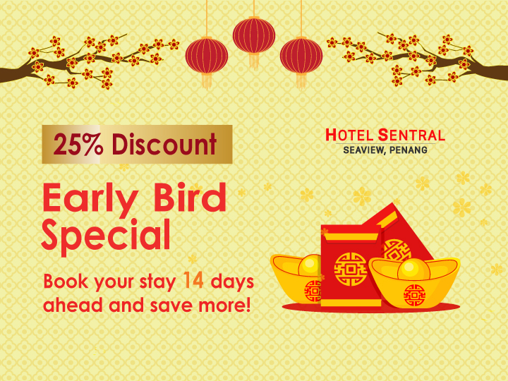 Hotel Sentral Seaview Penang Early Bird Promotion